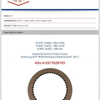 TH400 4L80E Forward and Direct Clutch Featuring G3 High Performance Material Alto Number 031702B155 .061 of an Inch